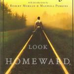 Wolfe_Thomas_Look_HomewardAngel-1